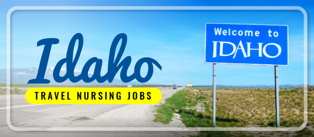 Idaho Travel Nursing Jobs