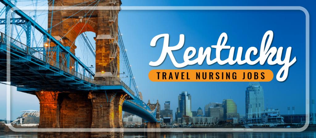 Kentucky Travel Nursing Jobs