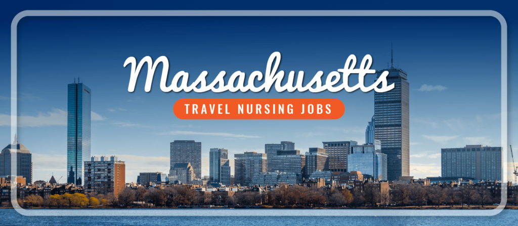 Massachusetts Travel Nursing Jobs