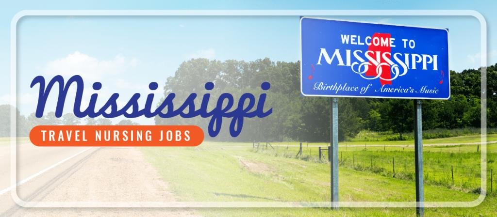 Mississippi Travel Nursing Jobs