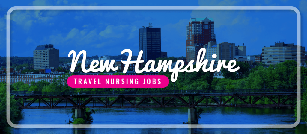 New Hampshire Travel Nursing Jobs