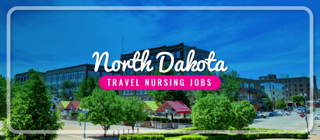 Dakota Travel Nursing Jobs