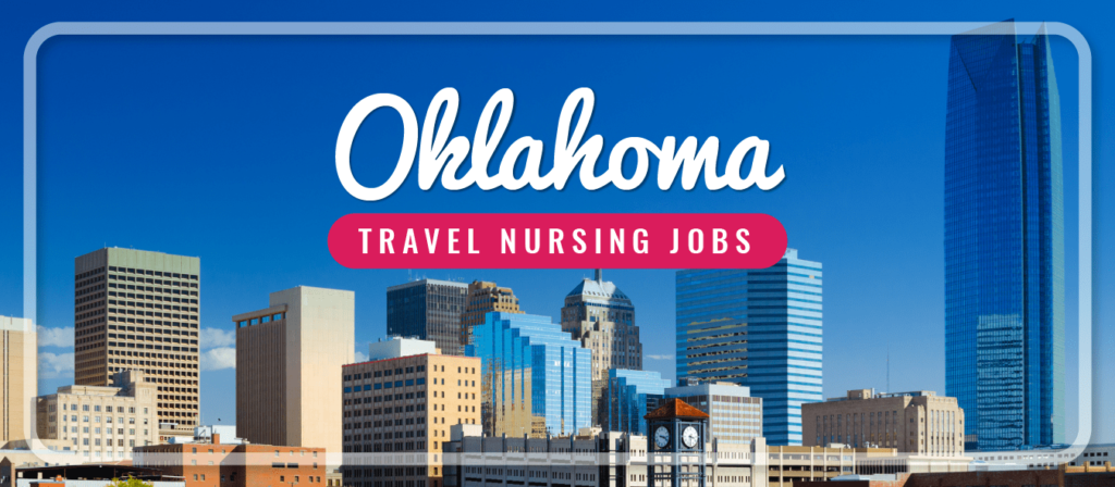 Oklahoma Travel Nursing Jobs
