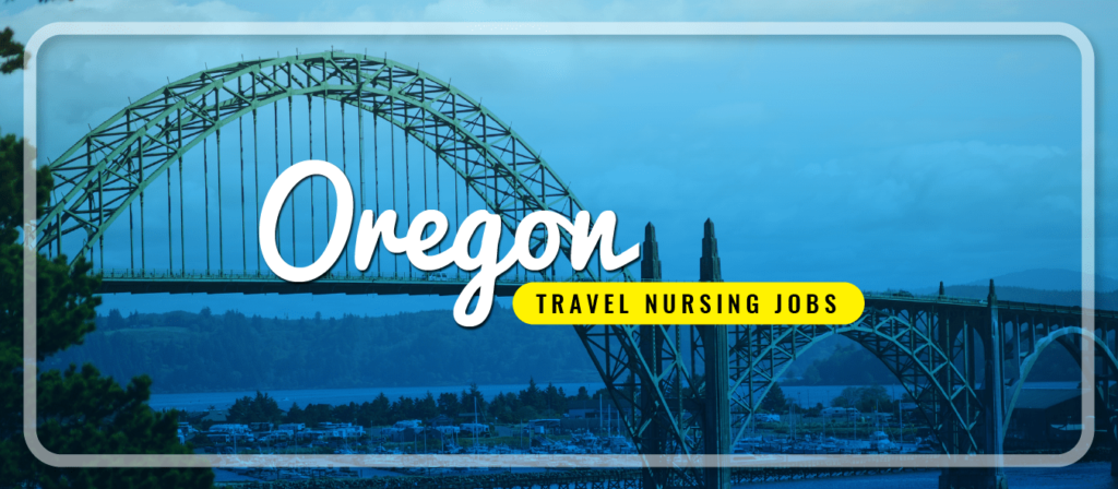Oregon Travel Nursing Jobs