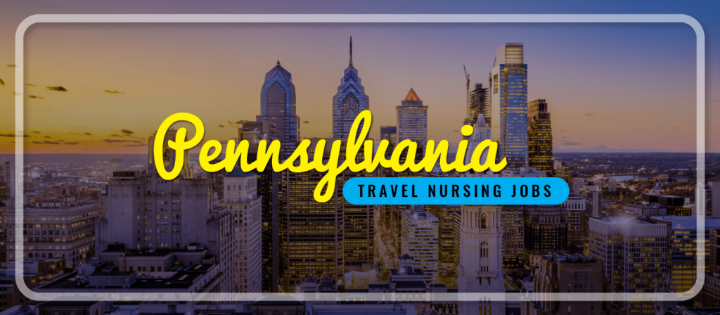 Pennsylvania Travel Nursing Jobs