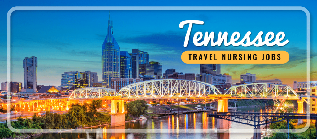 Tennessee Travel Nursing Jobs