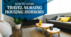 How to avoid travel nurse housing horrors