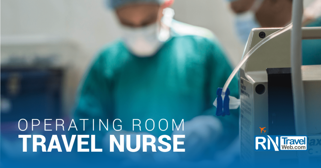 Operating Room Travel Nurse