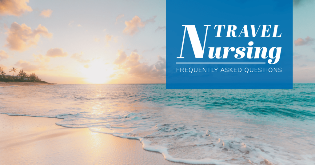 Travel Nursing Questions