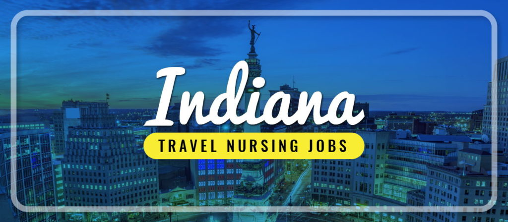 Indiana Travel Nursing Jobs