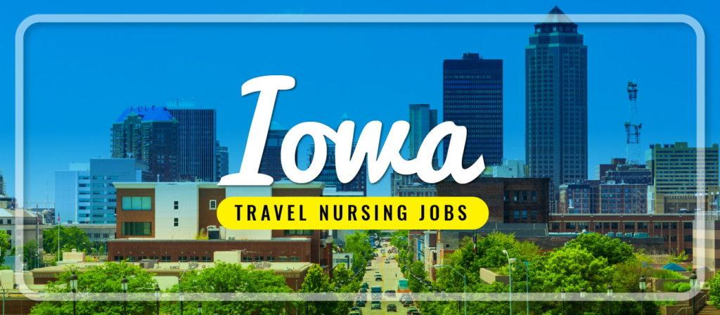 Iowa Travel Nursing Jobs