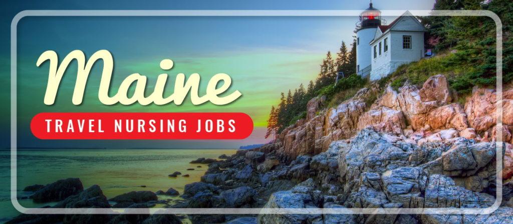 Maine Travel Nursing Jobs