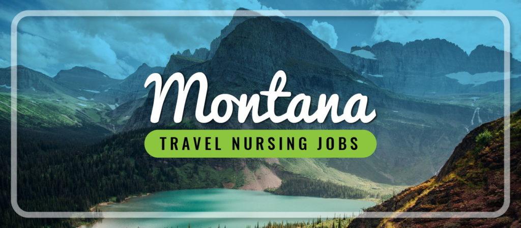 Montana Travel Nursing Jobs