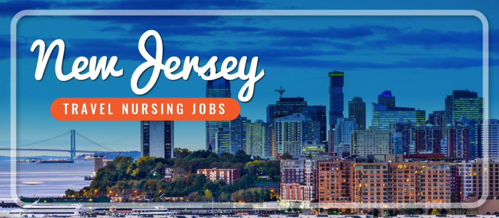 New Jersey Travel Nursing Jobs