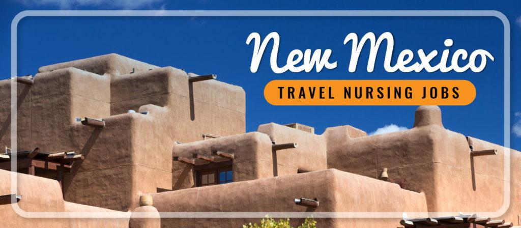 New Mexico Travel Nursing Jobs