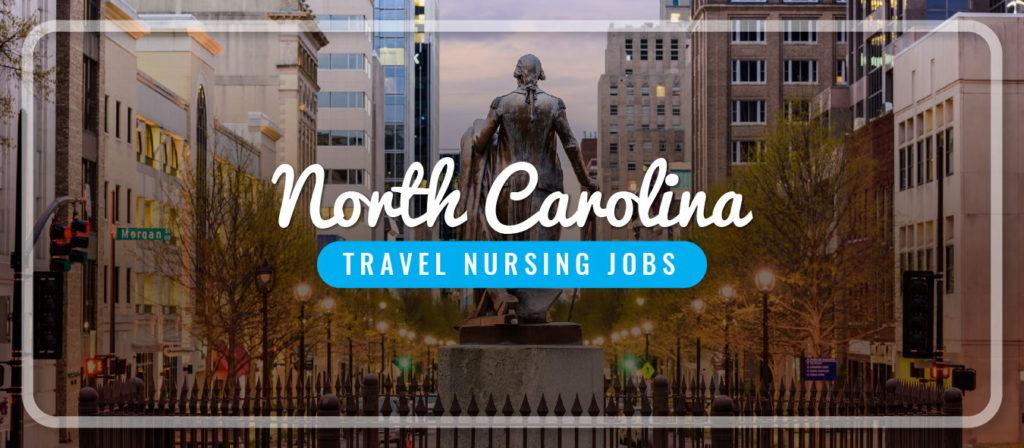 North Carolina Travel Nursing Jobs