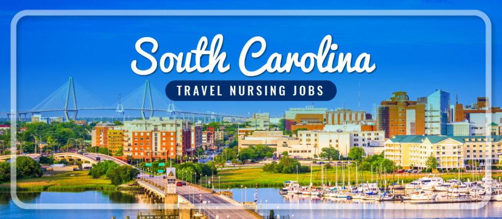 South Carolina Travel Nursing Jobs