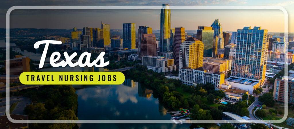 Texas Travel Nursing Jobs