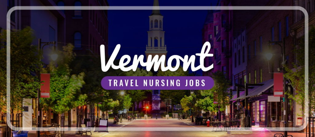 Vermont Travel Nursing Jobs