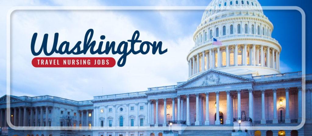Washington Travel Nursing Jobs